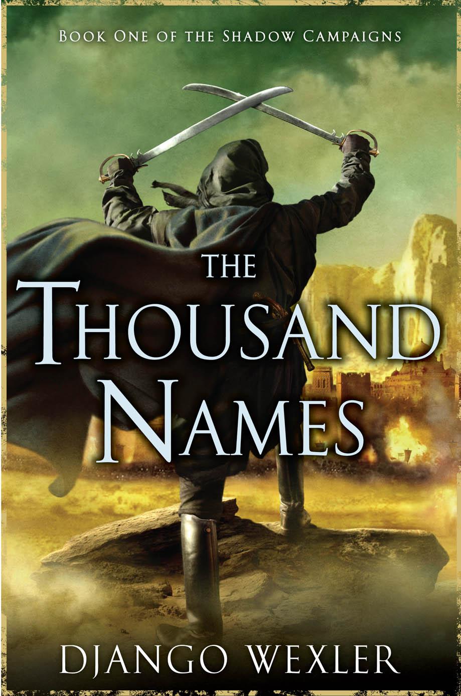 DJANGO WEXLER – THE THOUSAND NAMES –BOOK INFO - DJANGO ...